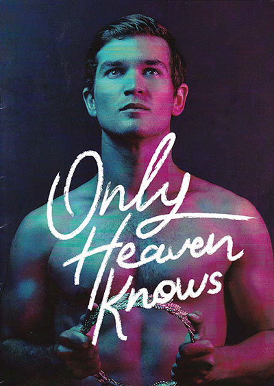 Only Heaven Knows