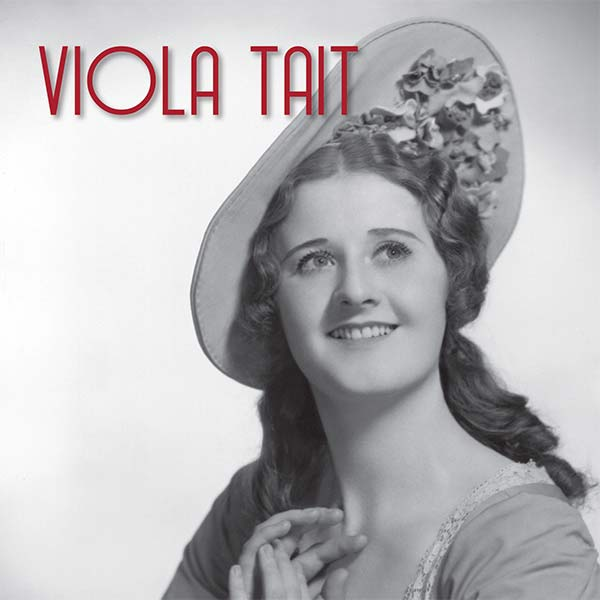 I Have a Song to Sing! The memoirs of Viola Tait